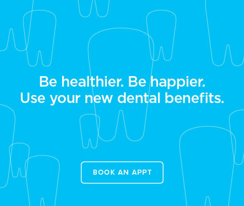 Be Heathier, Be Happier. Use your new dental benefits. - Valencia Dental Group and Orthodontics